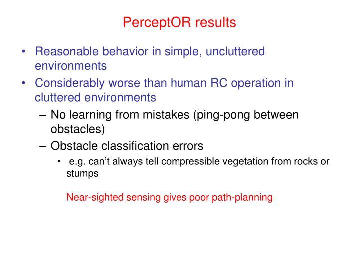 PerceptOR results