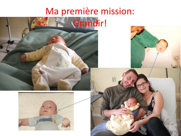 Ma premi re mission grandir