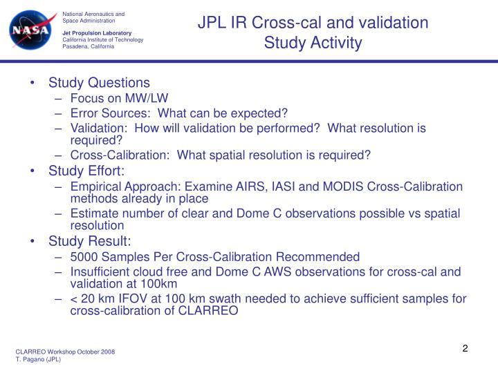 JPL IR Cross-cal and validation