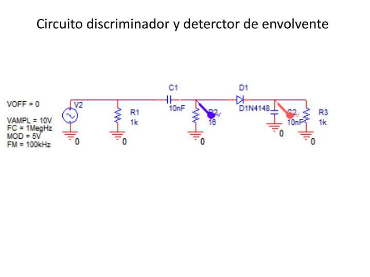 Circuito discriminador y deterctor de envolvente