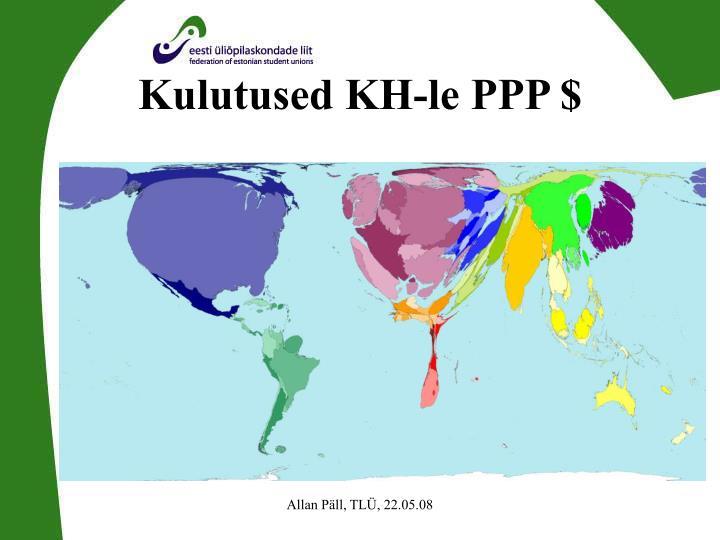 Kulutused KH-le PPP $