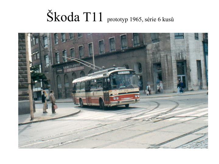 Škoda T11
