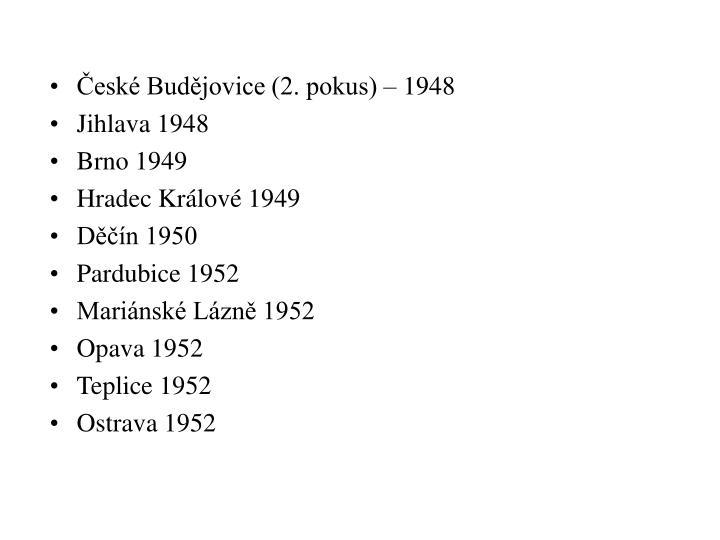 České Budějovice (2. pokus) – 1948