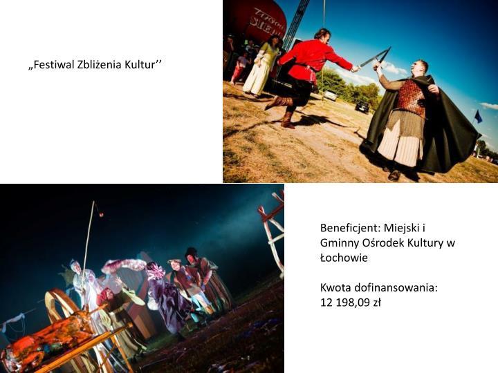 """""""Festiwal Zbliżenia Kultur''"""