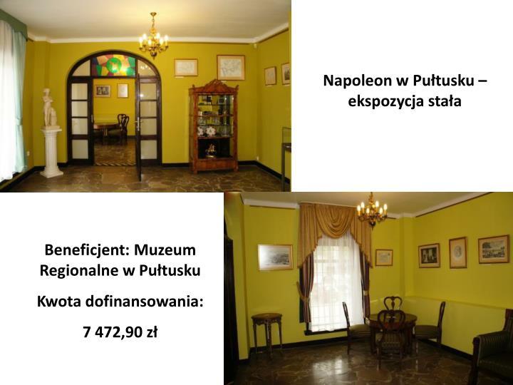 Napoleon w Pułtusku – ekspozycja stała