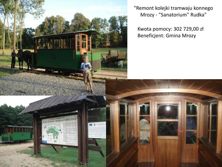 """Remont kolejki tramwaju konnego Mrozy - ""Sanatorium"" Rudka"""