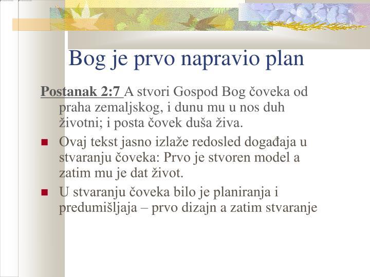 Bog je prvo napravio plan