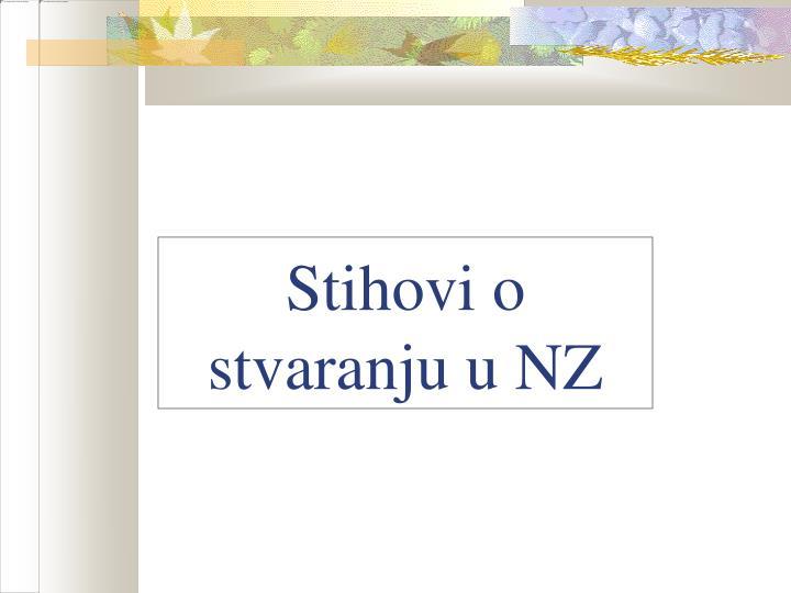 Stihovi o stvaranju u NZ