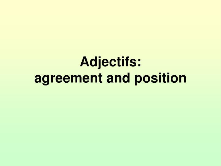 Adjectifs: