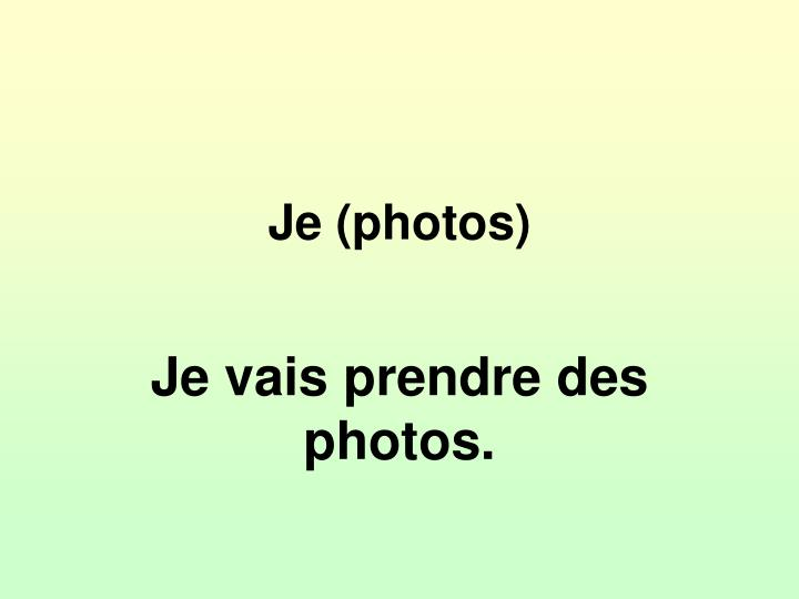 Je (photos)