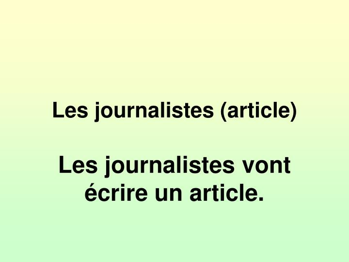 Les journalistes (article)
