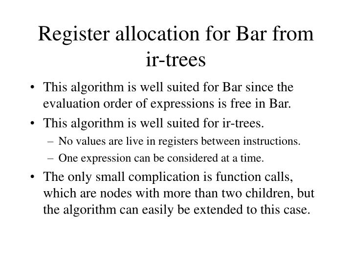 Register allocation for Bar from ir-trees