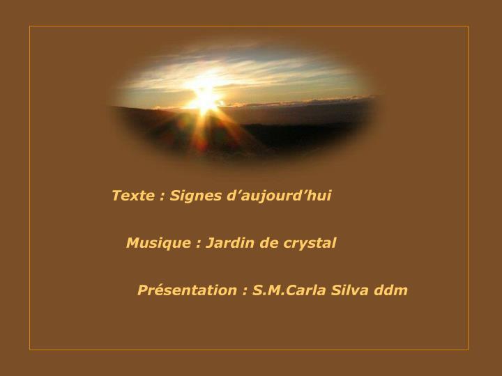 Texte : Signes d'aujourd'hui