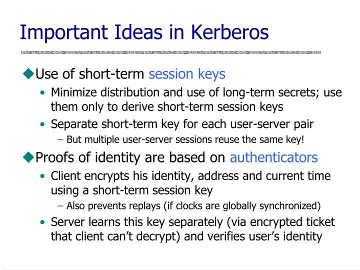 Important Ideas in Kerberos