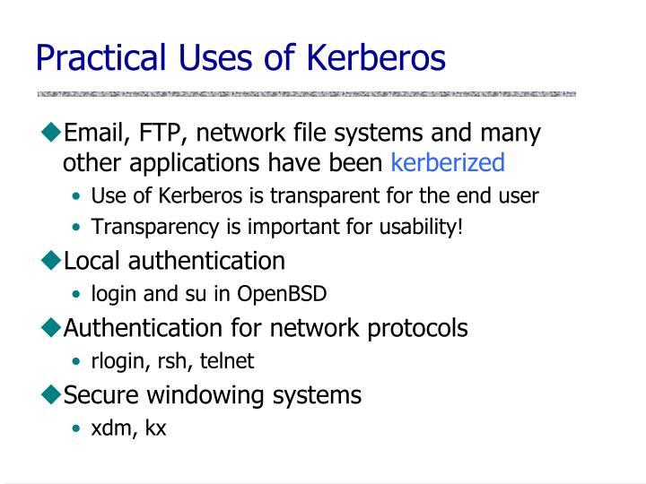 Practical Uses of Kerberos