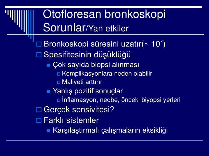 Otofloresan bronkoskopi