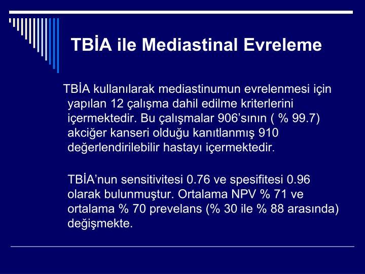 TBİA ile Mediastinal Evreleme