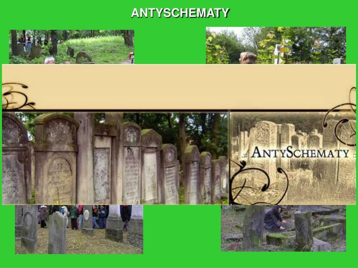 ANTYSCHEMATY