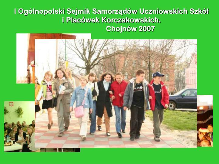 I Ogólnopolski Sejmik Samorządów Uczniowskich Szkół i Placówek Korczakowskich.