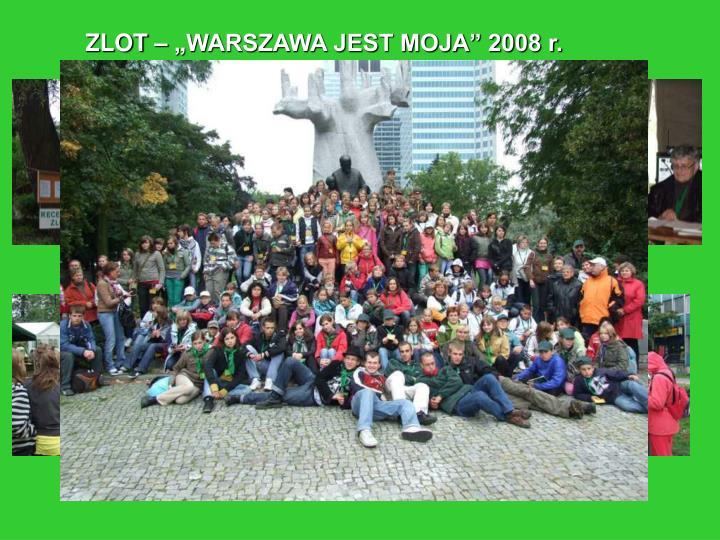 """ZLOT – """"WARSZAWA JEST MOJA"""" 2008 r."""
