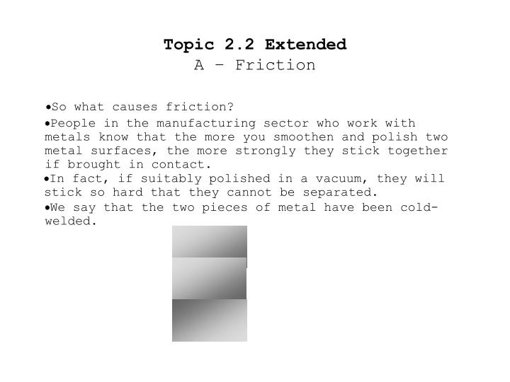 Topic 2 2 extended a friction2