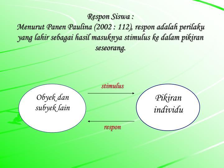 Respon Siswa :