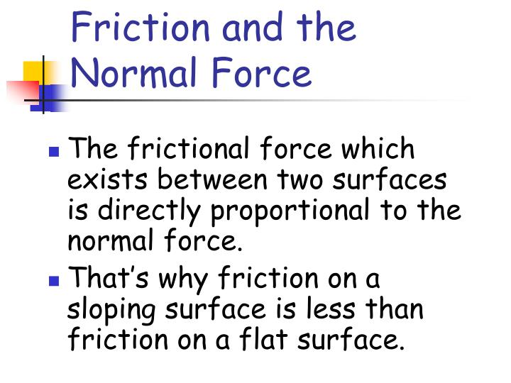 Friction and the Normal Force