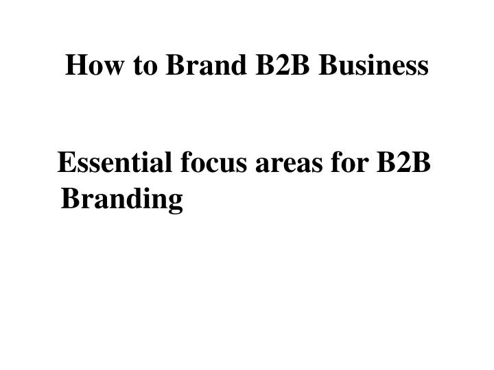 How to Brand B2B Business