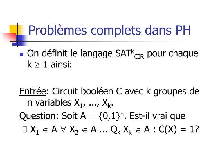 Problèmes complets dans PH