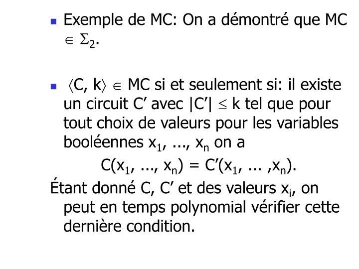 Exemple de MC: On a démontré que MC