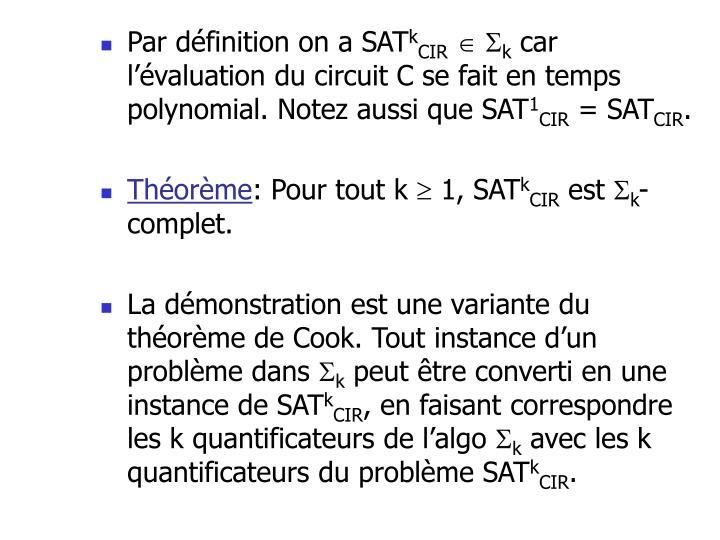 Par définition on a SAT