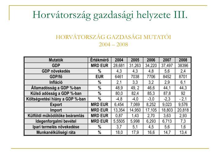 Horvátország gazdasági helyzete III.