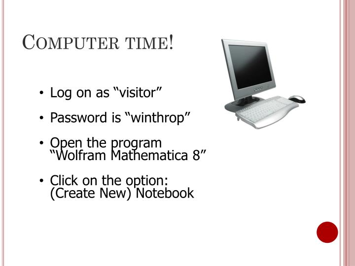 Computer time!