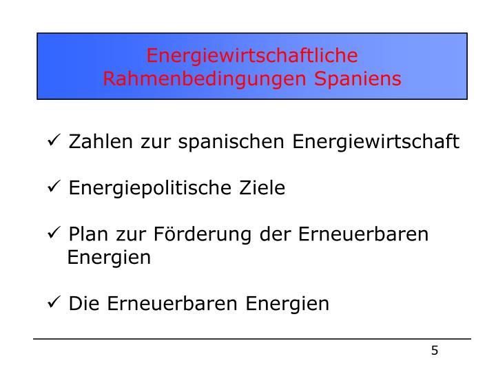 Energiewirtschaftliche Rahmenbedingungen Spaniens