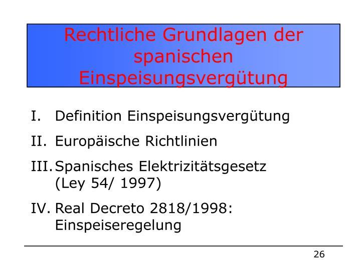 Rechtliche Grundlagen der spanischen Einspeisungsvergütung