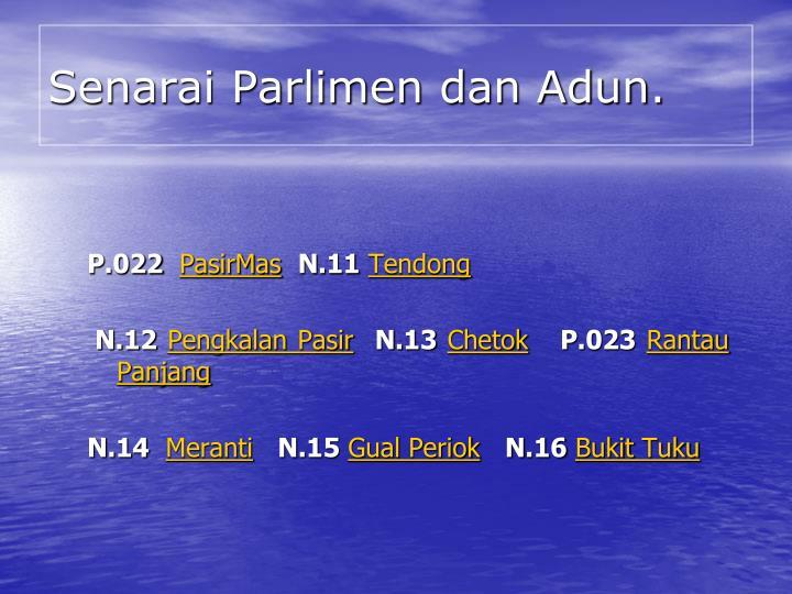 Senarai Parlimen dan Adun.