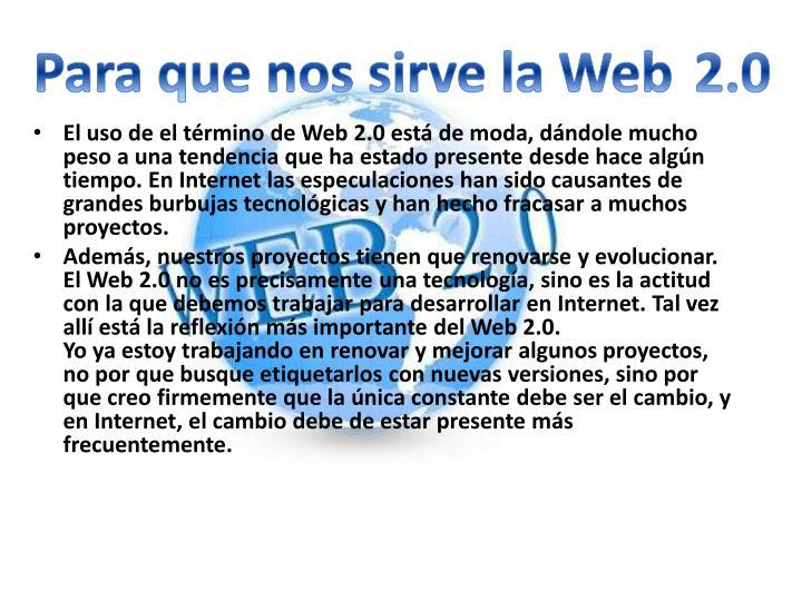 Para que nos sirve la Web 2.0