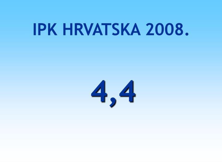 IPK HRVATSKA 2008.