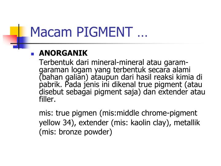 Macam PIGMENT …