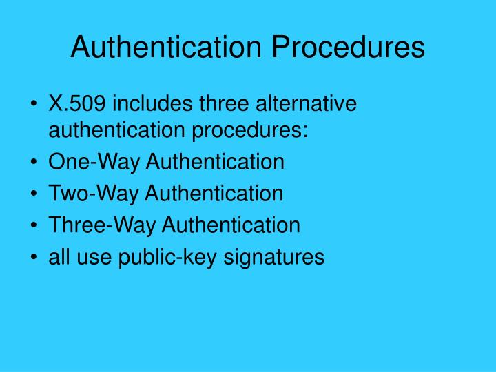 Authentication Procedures