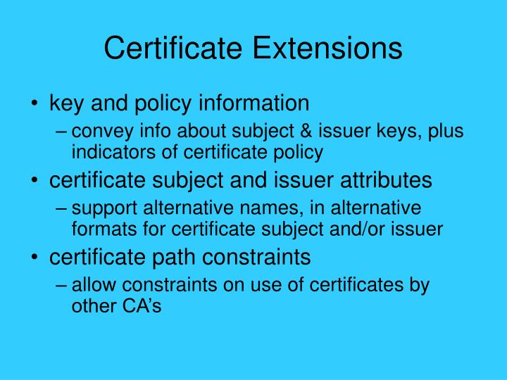 Certificate Extensions