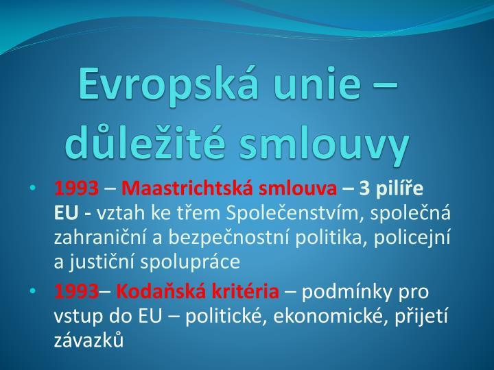 Evropská unie – důležité smlouvy