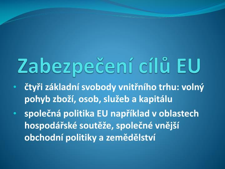 Zabezpečení cílů EU