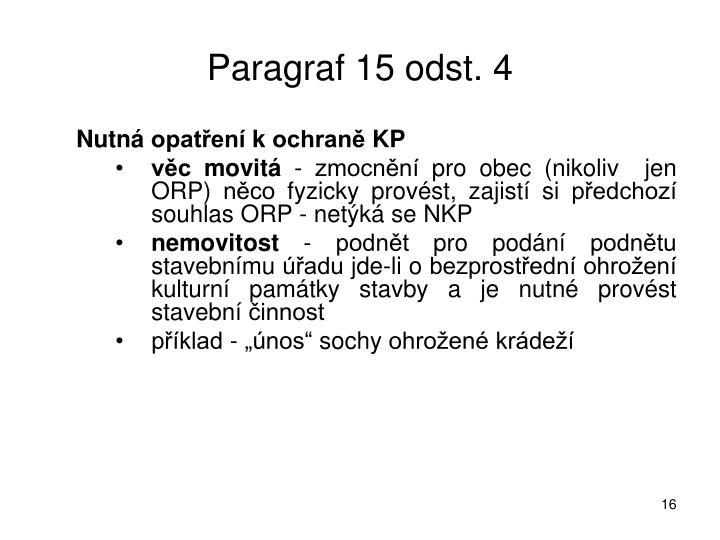 Paragraf 15 odst. 4