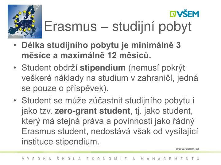 Erasmus – studijní pobyt