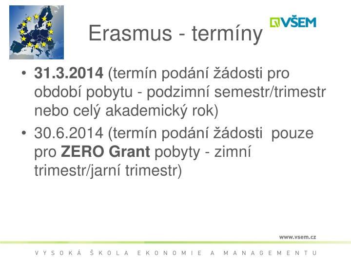 Erasmus - termíny