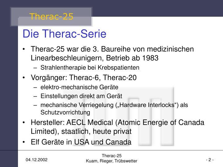 Die Therac-Serie
