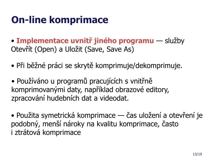 On-line komprimace