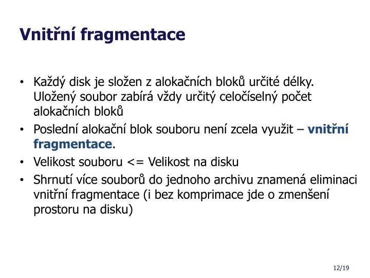 Vnitřní fragmentace