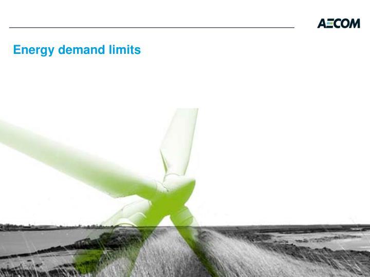 Energy demand limits